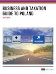 Business and Taxation Guide to Poland 2017-18